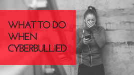 What To Do When Being Cyber Bullied