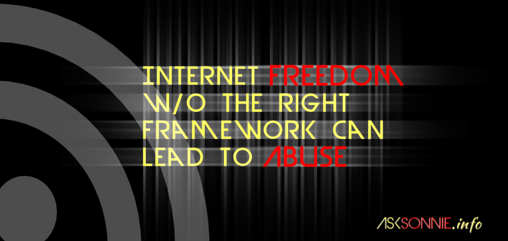 Internet freedom w/o the right framework (Cyber Wellness program) can lead to abuse - @ASKSonnie