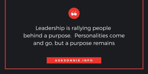 Leadership is about rallying behind a vision.