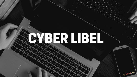 What is Cyber Libel?